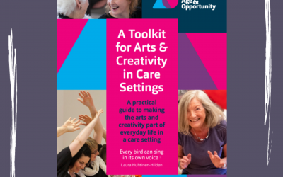 A Toolkit for Arts & Creativity in Care Settings